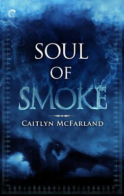 Soul of Smoke