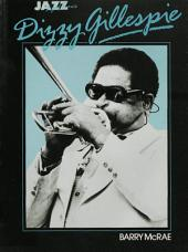 Dizzy Gillespie: His Life and Times