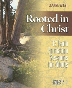 Rooted in Christ