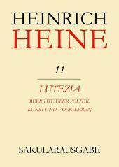 Lutezia. Berichte über Politik, Kunst und Volksleben