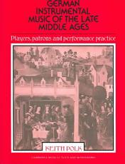 German Instrumental Music of the Late Middle Ages PDF