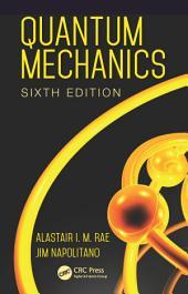 Quantum Mechanics, Sixth Edition: Edition 6