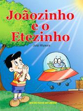 Joãozinho e o Etezinho