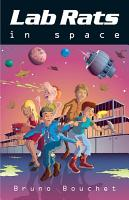 Lab Rats in Space PDF