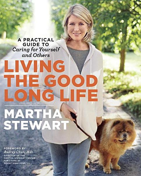 Download Living the Good Long Life Book