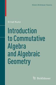 Introduction to Commutative Algebra and Algebraic Geometry PDF