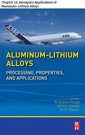 Aluminum-Lithium Alloys: Chapter 15. Aerospace Applications of Aluminum–Lithium Alloys