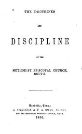 The Doctrines and Discipline of the Methodist Episcopal Church. 1888: With an Appendix
