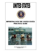 US: Importing Into the Unites States Practical Guide
