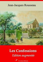 Les Confessions: Nouvelle édition augmentée