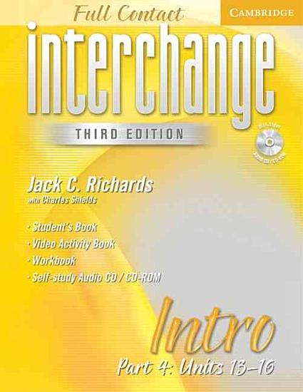 Interchange Third Edition Full Contact Intro Part 4 Units 13 16 PDF