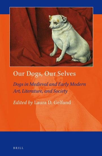 Our Dogs  Our Selves PDF