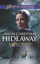Amish Christmas Hideaway Book PDF