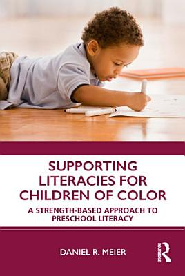Supporting Literacies for Children of Color PDF