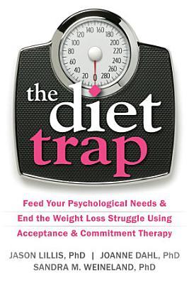 The Diet Trap