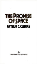 Download The Promise of Space Book