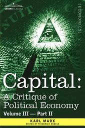 Capital: A Critique of Political Economy - The Process of Capitalist Production as a Whole