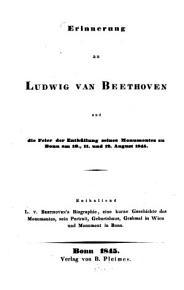 Erinnerung an Ludwig van Beethoven und die Feier der Enth  llung seines Monumentes zu Bonn am 10   11  und 12  August 1845 PDF