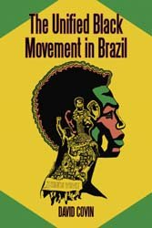 The Unified Black Movement in Brazil, 1978-2002