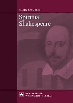 Spiritual Shakespeare PDF