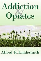 Addiction and Opiates PDF