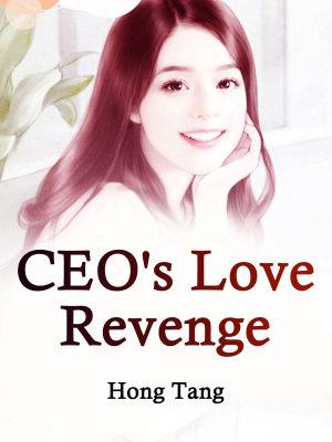 Ceos Love Revenge