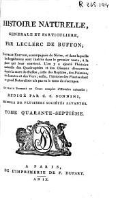 Histoire naturelle generale et particuliere: Volume47