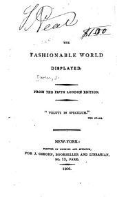 The fashionable world displayed