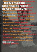 The Domestic and the Foreign in Architecture PDF