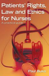 Patients  Rights  Law and Ethics for Nurses  A practical guide PDF