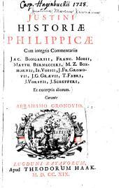 Justini Historiae Philippicae cum integris commentariis Jac. Bongarsii, Franc. Modii, Matth. Bernecceri ...
