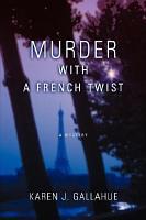 Murder with a French Twist PDF