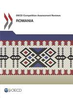 OECD Competition Assessment Reviews  Romania PDF