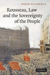 Rousseau, Law and the Sovereignty of the People