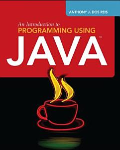 An Introduction to Programming Using Java PDF