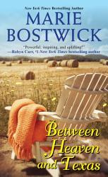 Between Heaven And Texas Book PDF