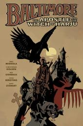 Baltimore Volume 5: The Apostle and the Witch or Harju: Volume 5