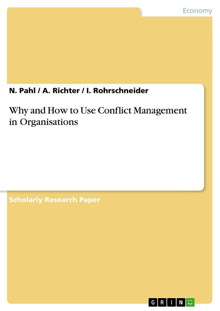 Why and How to Use Conflict Management in Organisations