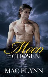 Moon Chosen #5 (BBW Werewolf Shifter Romance)