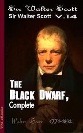 The Black Dwarf, Complete: Scott's Works Vol.14