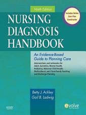 Nursing Diagnosis Handbook - E-Book: An Evidence-Based Guide to Planning Care, Edition 9