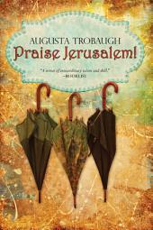 Praise Jerusalem!