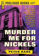 Murder Me for Nickels PDF
