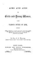Aims and Aids for Girls and Young Women on the Various Duties of Life     PDF