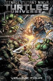 Teenage Mutant Ninja Turtles Universe, Vol. 4: Home