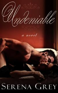Undeniable  A Romance Book