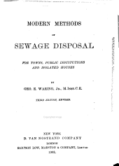 Modern Methods of Sewage Disposal: For Towns, Public Institutions and Isolated Houses