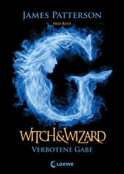 Witch   Wizard 2   Verbotene Gabe PDF