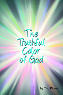 The Truthful Color of God PDF