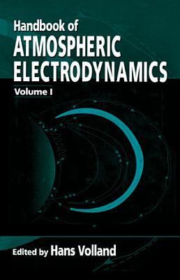 Handbook of Atmospheric Electrodynamics  Volume I